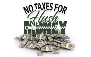 No Taxes for Hush Money